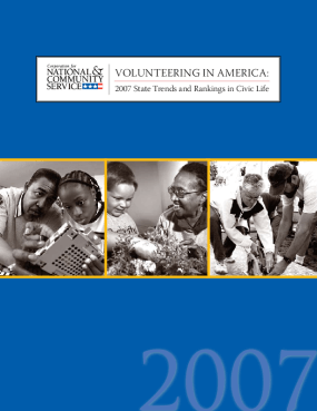 Volunteering in America: 2007 State Trends and Rankings in Civic Life