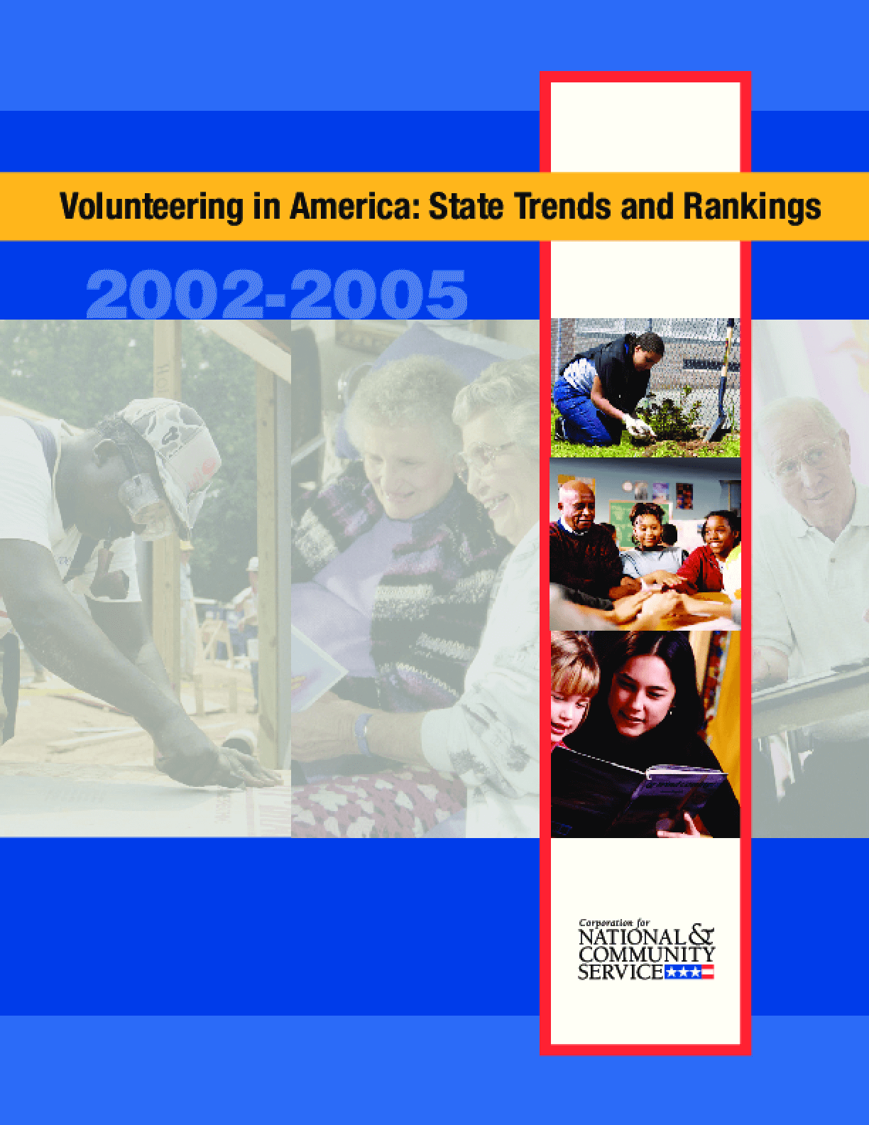 Volunteering in America: State Trends and Rankings 2002-2005