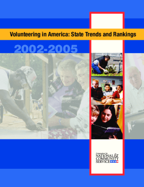 Volunteering in America: State Trends and Rankings 2002-2005