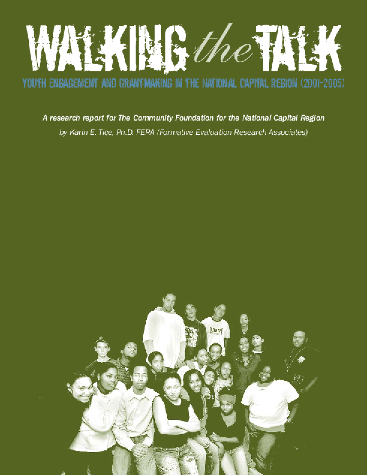 Walking the Talk: Youth Engagement and Grantmaking in the National Capital Region (2001-2005)