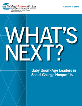 What's Next? Baby Boom-age Leaders in Social Change Nonprofits