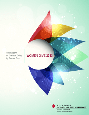 Women Give 2013: New Research on Charitable Giving by Girls and Boys