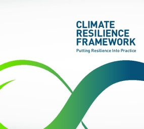 Climate Resilience Framework: Putting Resilience Into Practice