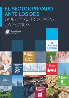 El sector privado ante los ODS - Guía prática para la acción