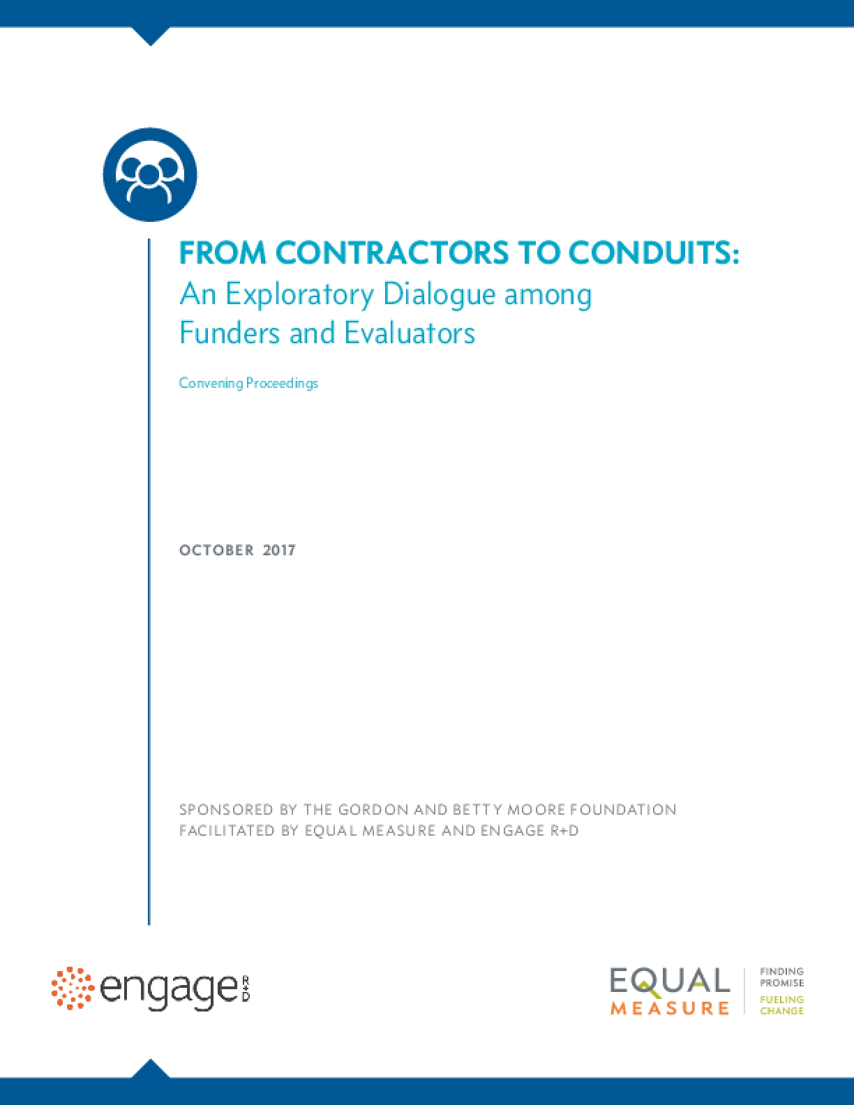 From Contractors to Conduits: An Exploratory Dialogue among Funders and Evaluators
