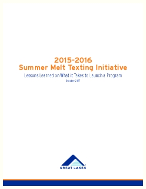 2015-2016 Summer Melt Texting Initiative: Lessons Learned on What it Takes to Launch a Program