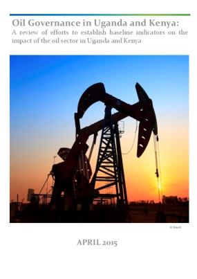 A Landscape Evaluation of Oil Governance in Uganda and Kenya