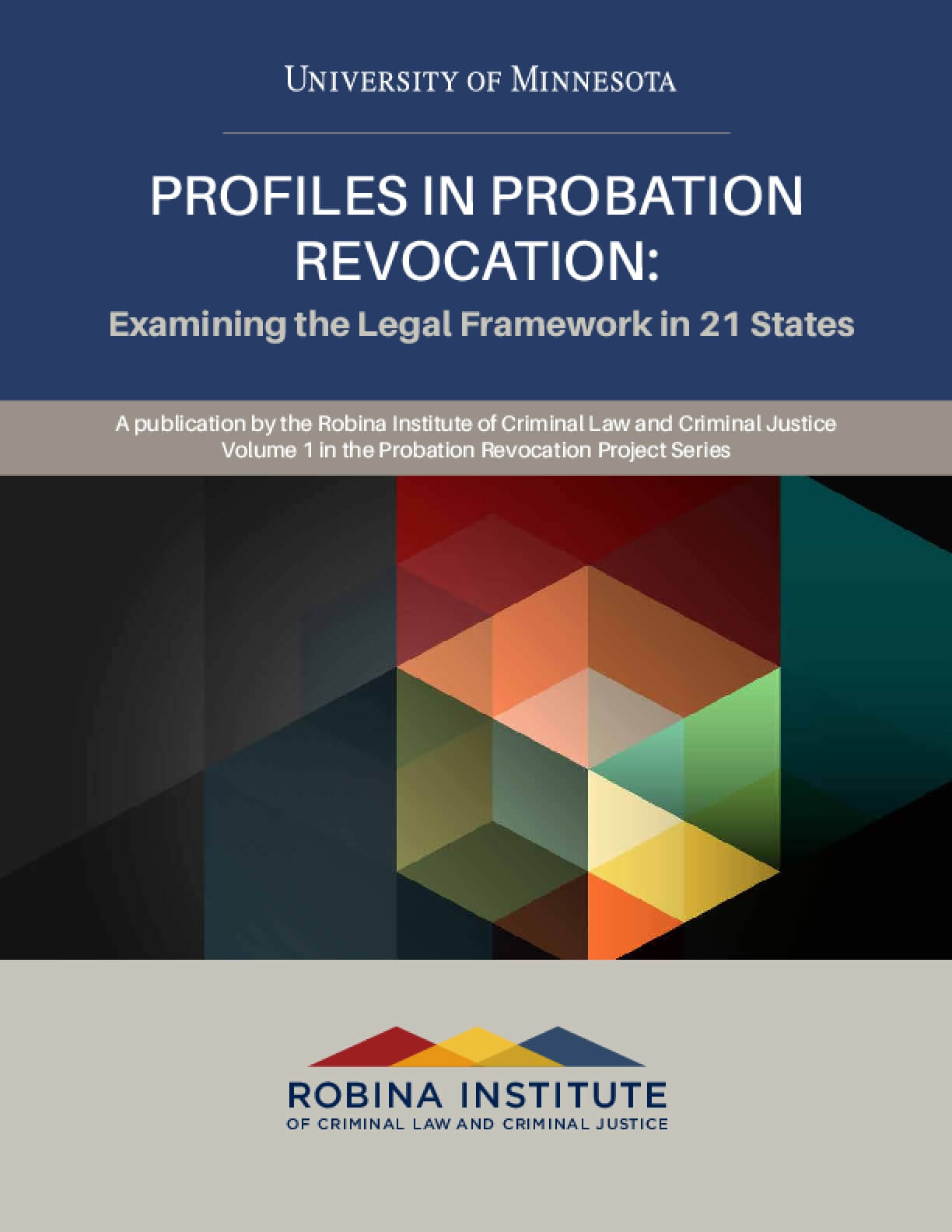 Profiles in Probation Revocation: Examining the Legal Framework in 21 States