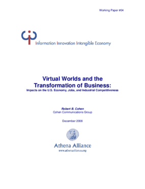 Virtual Worlds and the Transformationof Business: Impacts on the U.S. Economy, Jobs, and Industrial Competitiveness