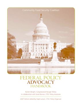 Federal Policy Advocacy Handbook, 2007 Edition