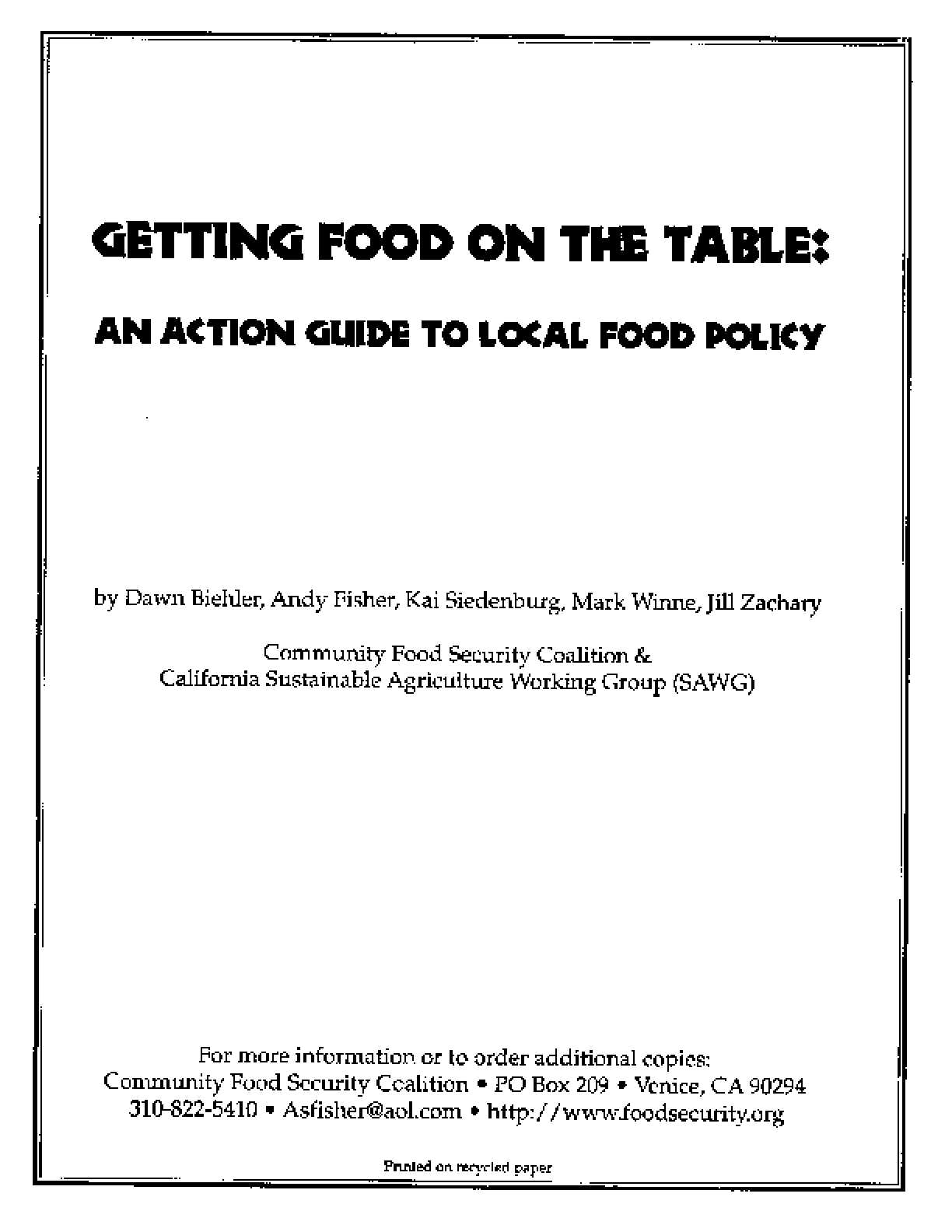 Getting Food on the Table: An Action Guide to Local Food Policy