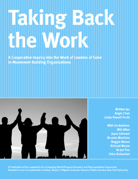 Taking Back the Work: A Cooperative Inquiry into Leaders of Color in Movement-Building Organizations