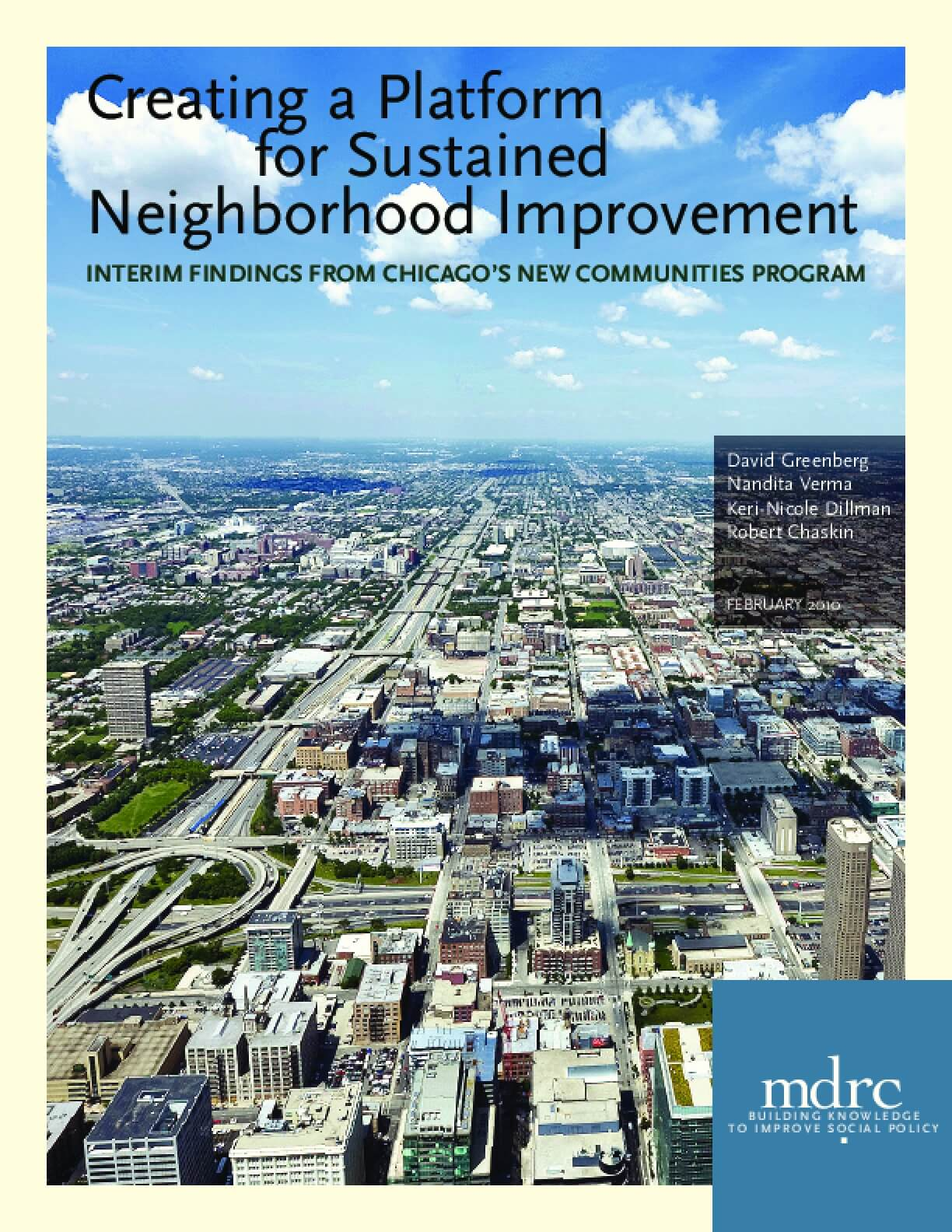 Creating a Platform for Sustained Neighborhood Improvement: Interim Findings from Chicago's New Communities Program