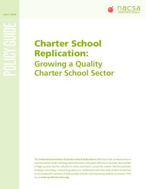 Charter School Replication: Growing a Quality Charter School Sector