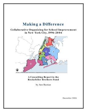 Making a Difference: Collaborative Organizing for School Improvement in New York City, 1996-2006