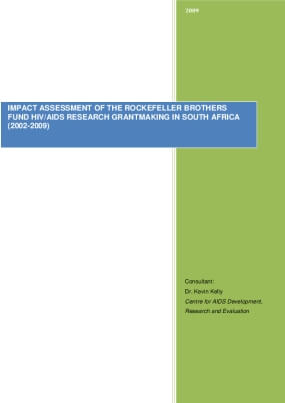 Impact Assessment of the Rockefeller Brothers Fund HIV/AIDS Research Grantmaking in South Africa (2002-2009)