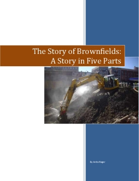 The Story of Brownfields: A Story in Five Parts