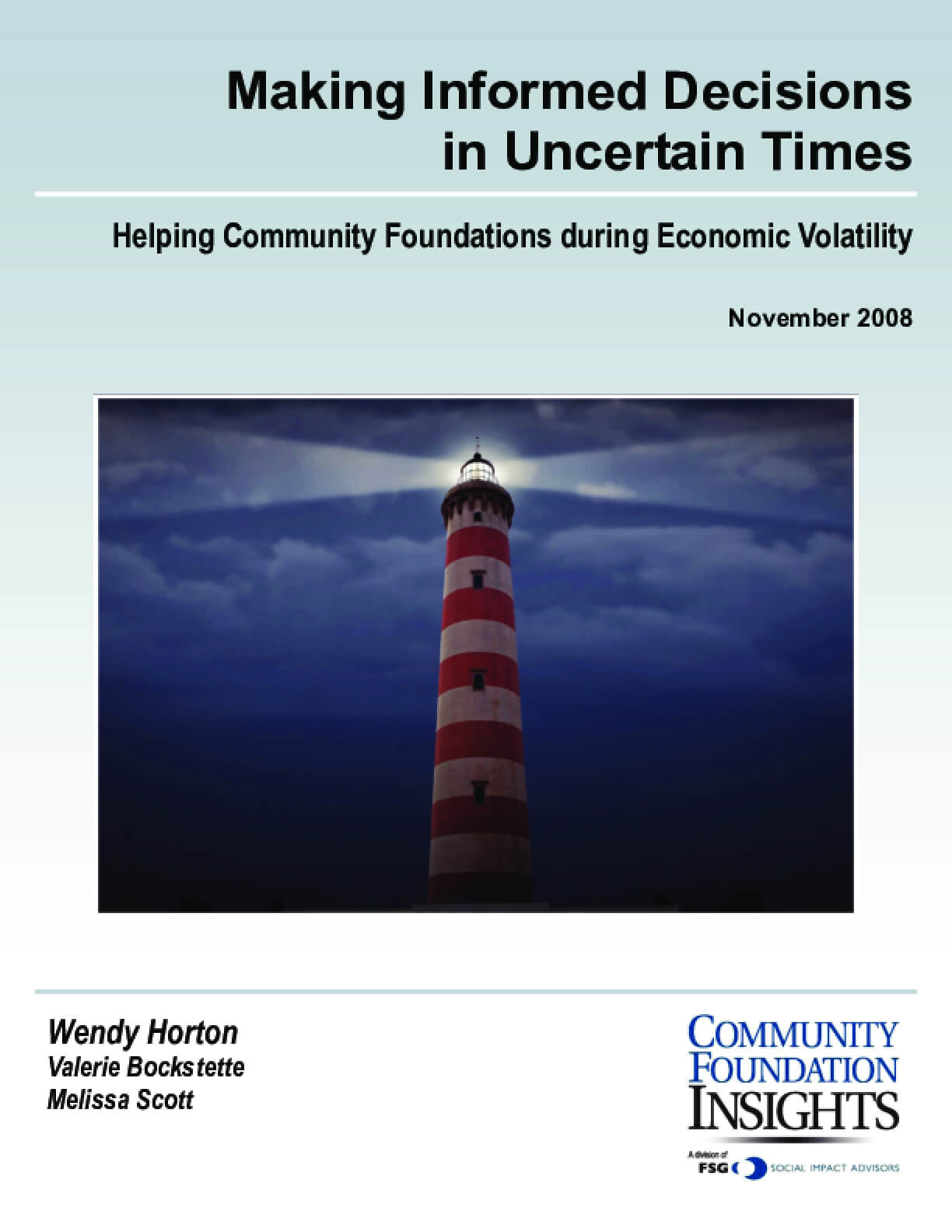 Making Informed Decisions in Uncertain Times: Helping Community Foundations during Economic Volatility