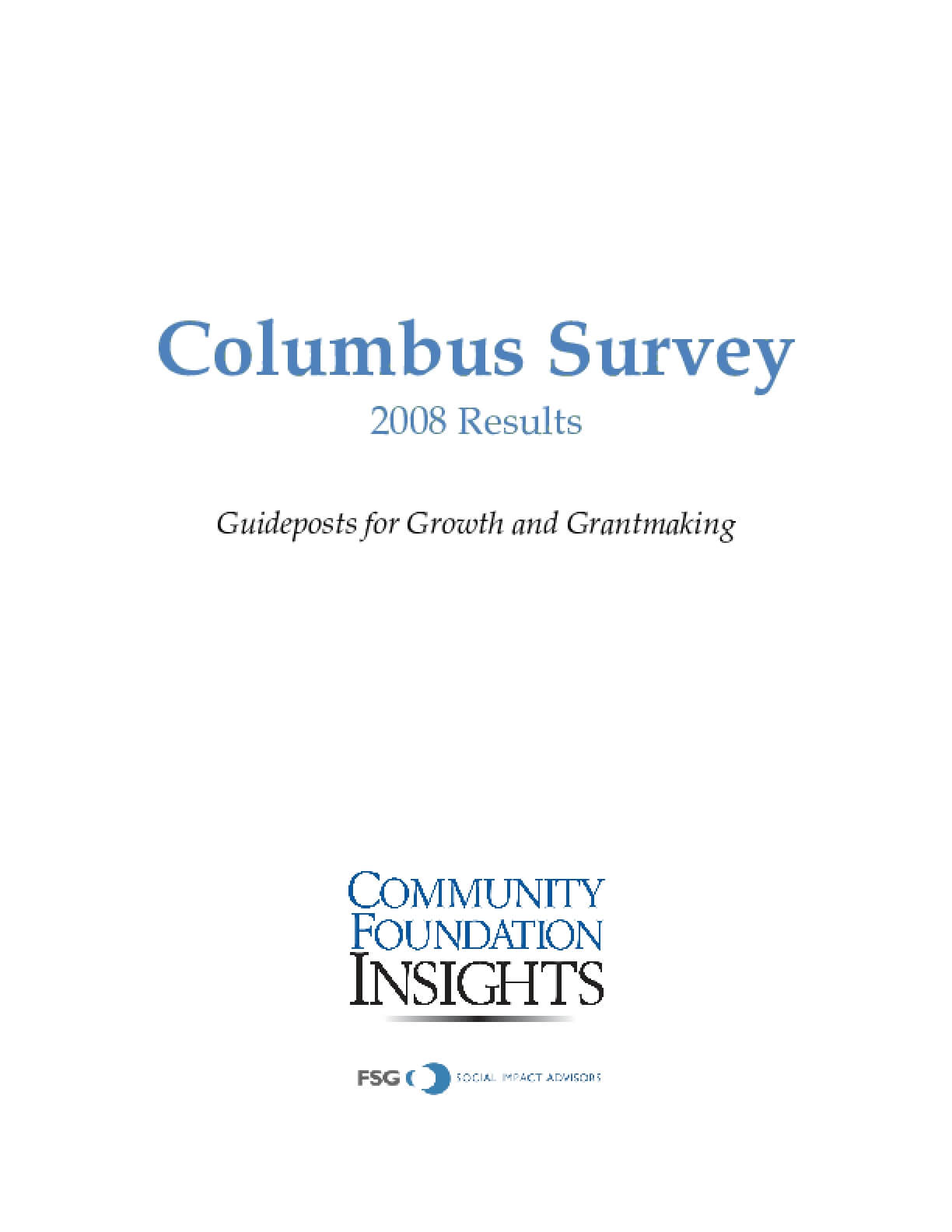 2008 Columbus Survey Results: Guideposts for Growth and Grantmaking