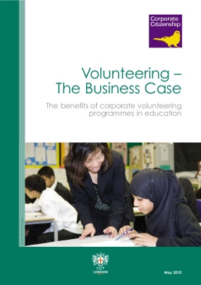 Volunteering - The Business Case: The Benefits of Corporate Volunteering Programmes in Education