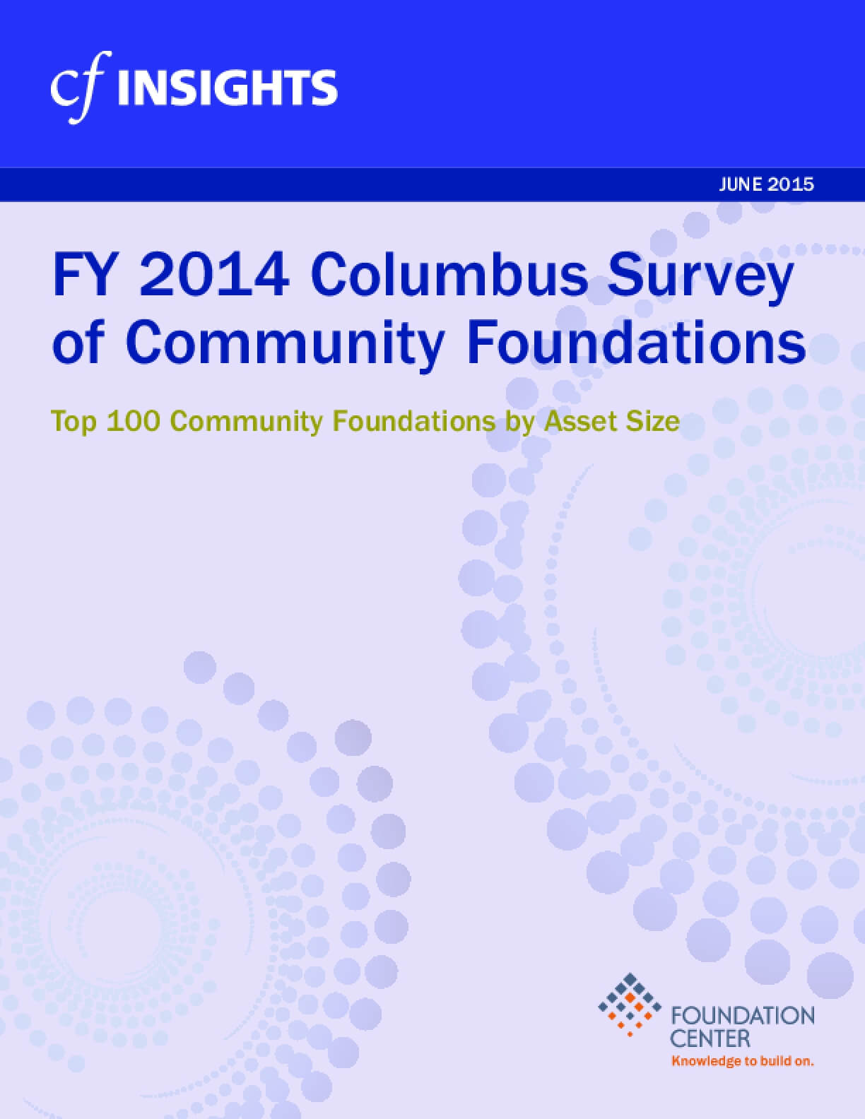 2014 Columbus Survey of Community Foundations: List of Top 100 Community Foundations by Asset Size