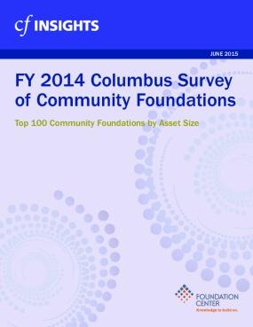 2014 Columbus Survey of Community Foundations: List of Top 100 Community Foundations by Asset Size