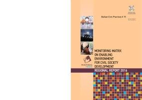 Monitoring Matrix on Enabling Environment for Civil Society Development Regional Report 2016: Balkan Civic Practices # 15