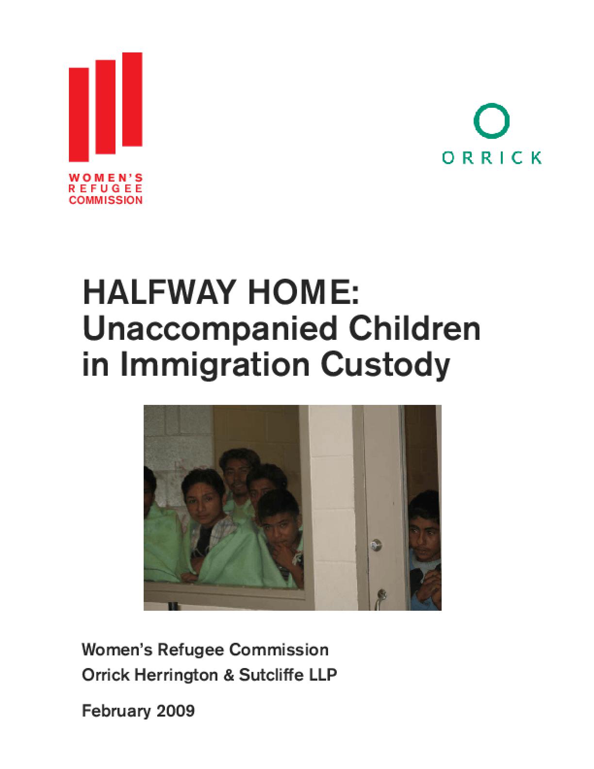 Halfway Home: Unaccompanied Children in Immigration Custody