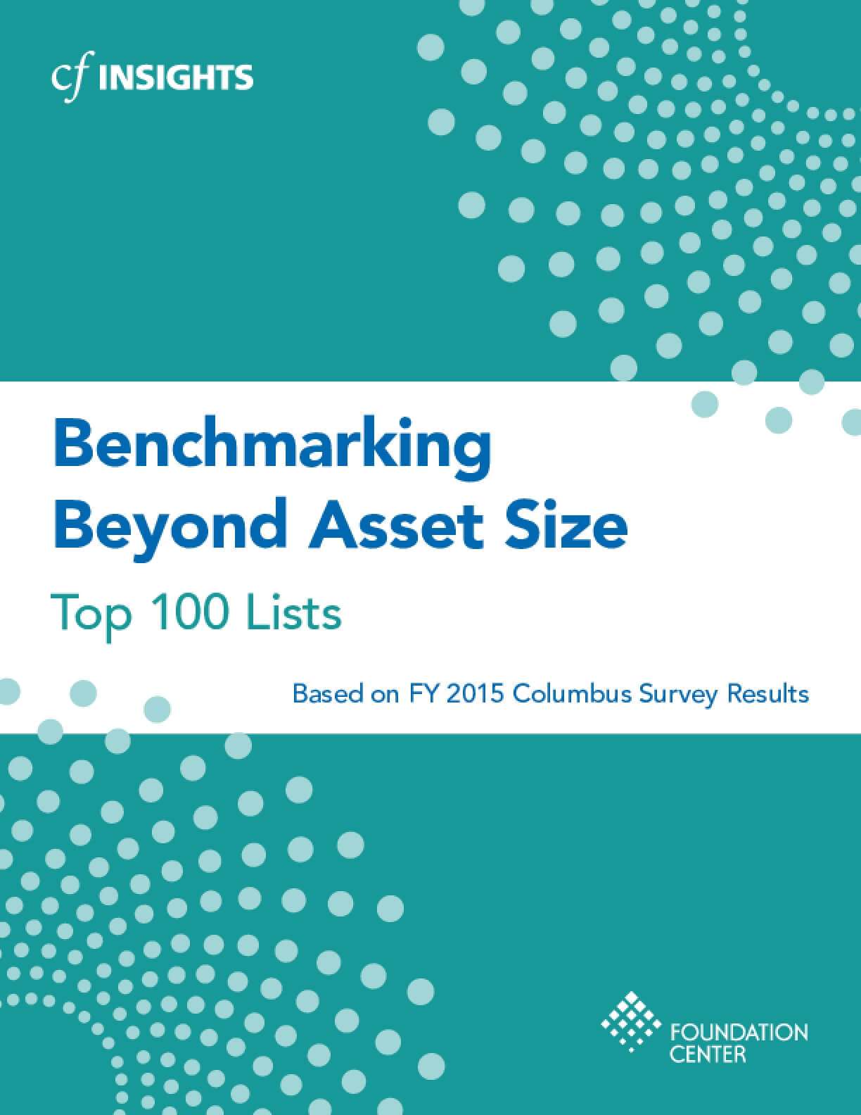 Benchmarking Beyond Asset Size Top 100 Lists - FY 2015