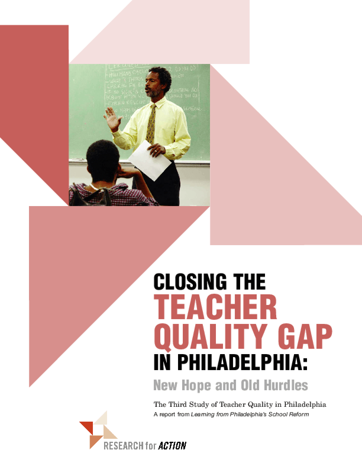 Closing the Teacher Quality Gap in Philadelphia: New Hope and Old Hurdles