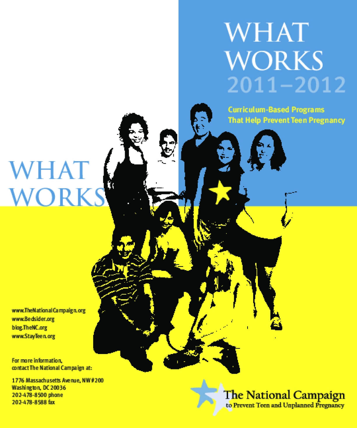 What Works 2011-2012: Curriculum Based Programs That Help Prevent Teen Pregnancy