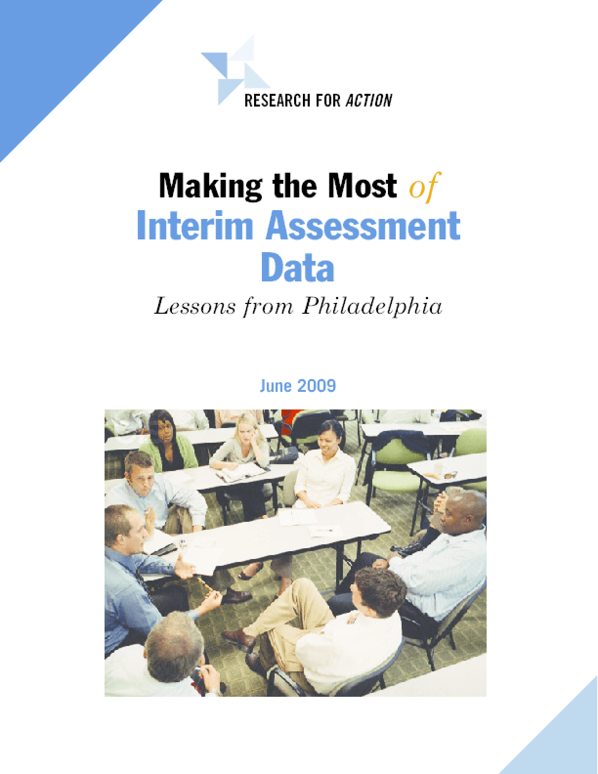 Making the Most of Interim Assessment Data: Lessons from Philadelphia