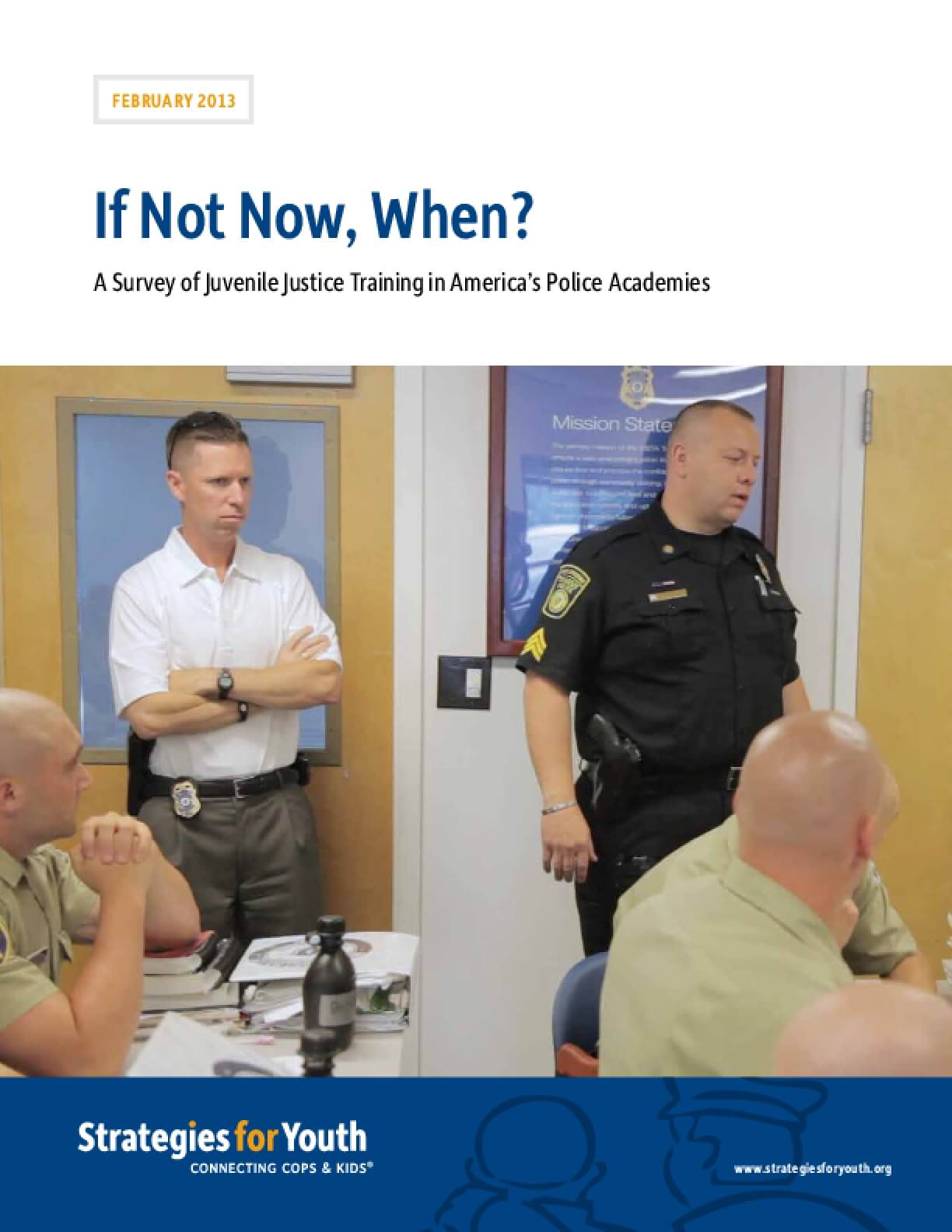 If Not Now, When? A Survey of Juvenile Justice Training in America's Police Academies