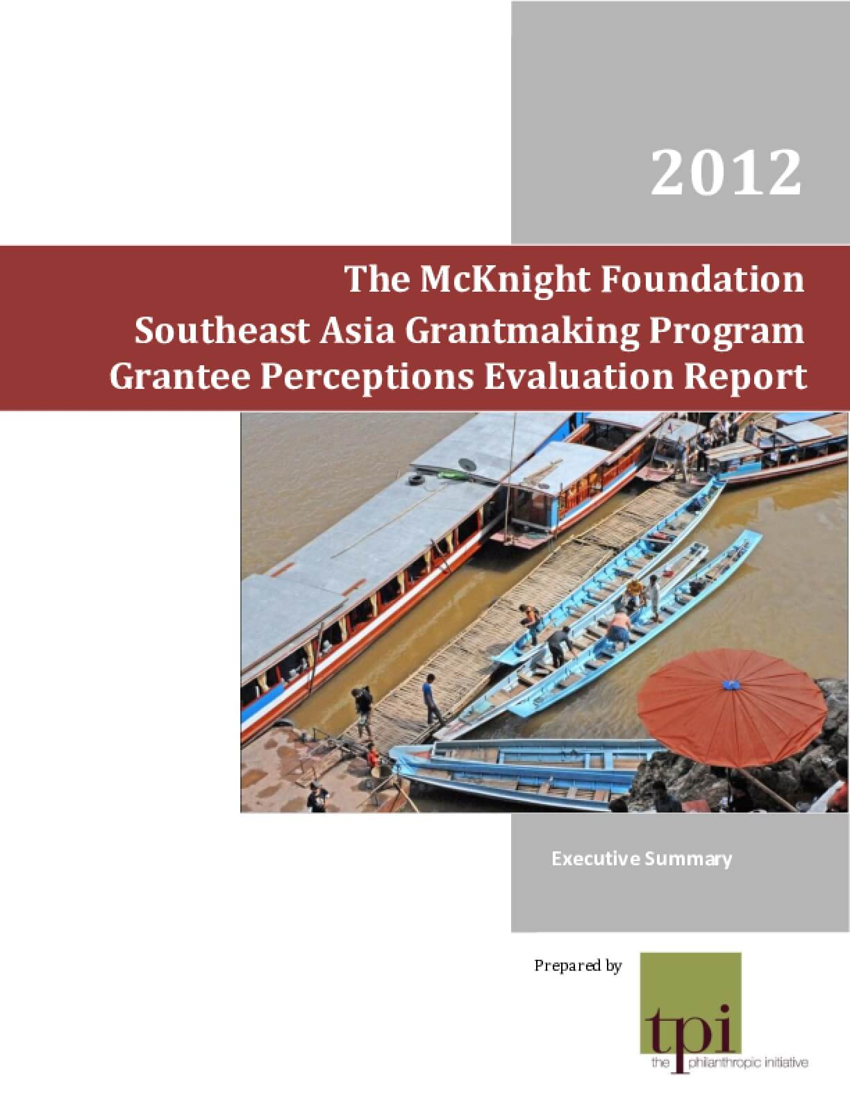 Southeast Asia Grantmaking Program Grantee Perceptions Evaluation Report, Executive Summary
