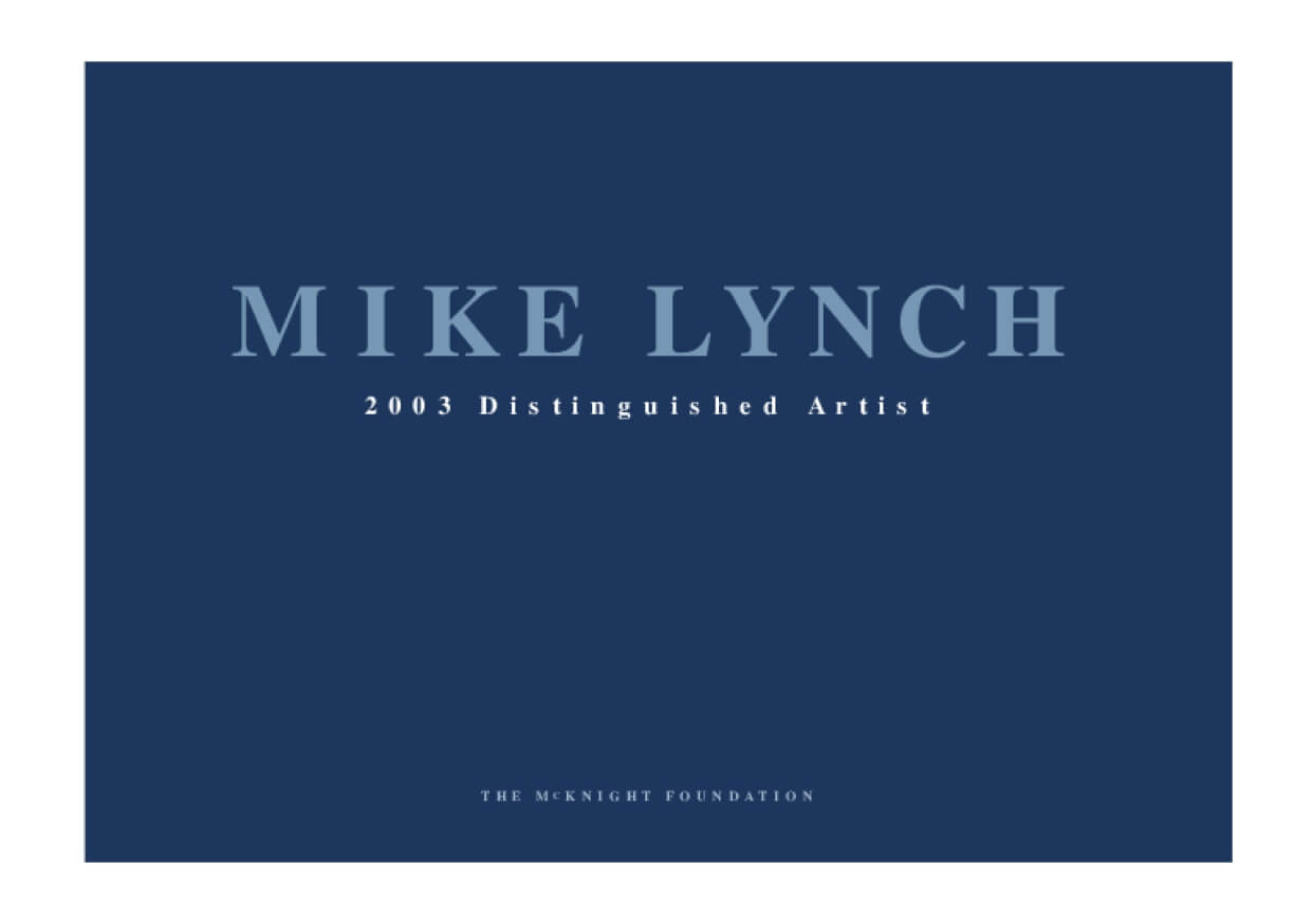 Mike Lynch: 2003 McKnight Distinguished Artist