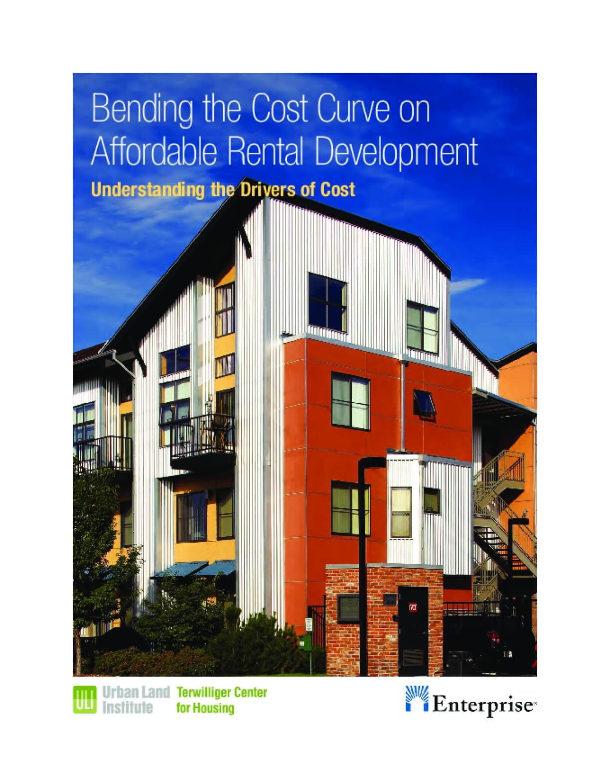 Bending the Cost Curve on Affordable Rental Development: Understanding the Drivers of Cost