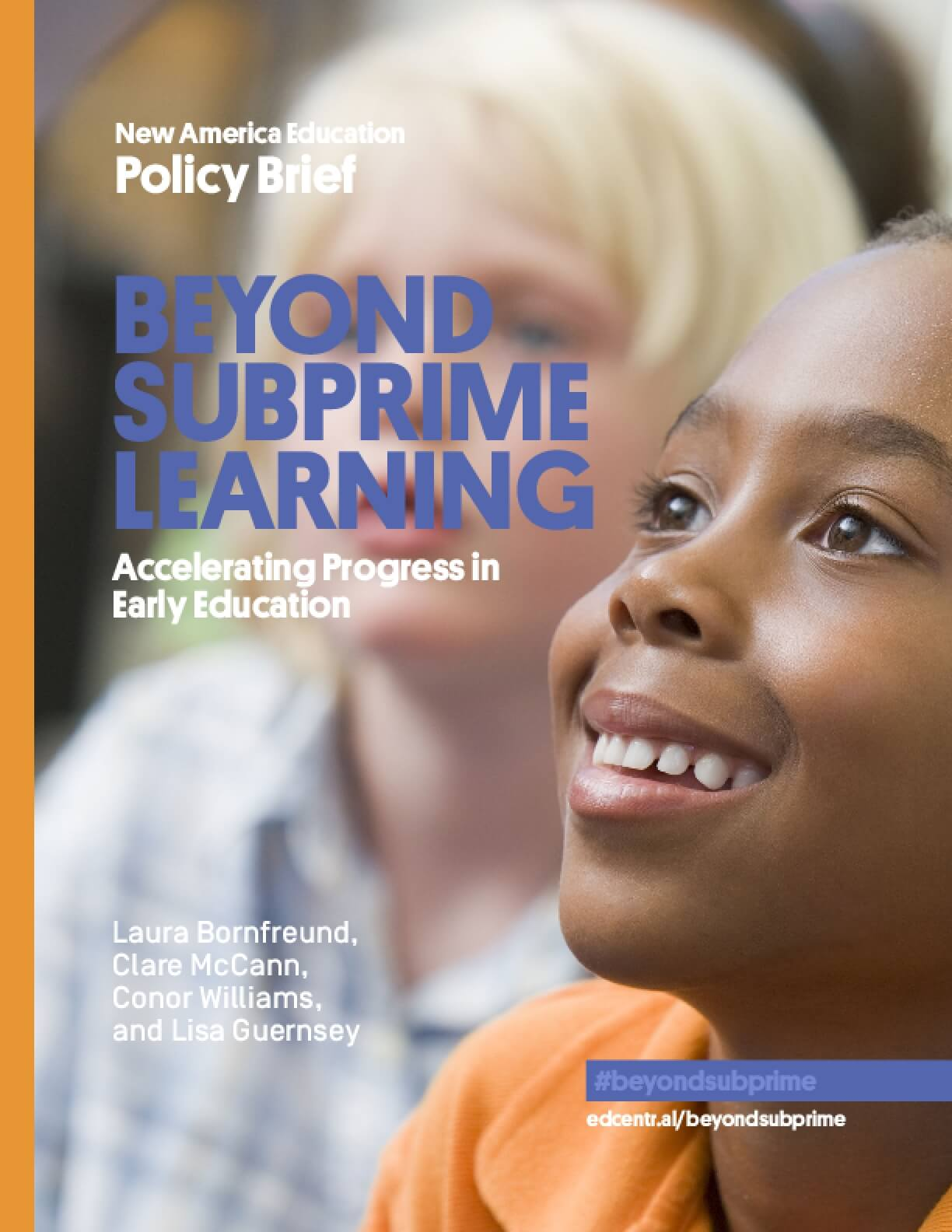 Beyond Subprime Learning: Accelerating Progress in Early Education
