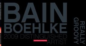 Bain Boehlke: 2009 Distinguished Artist