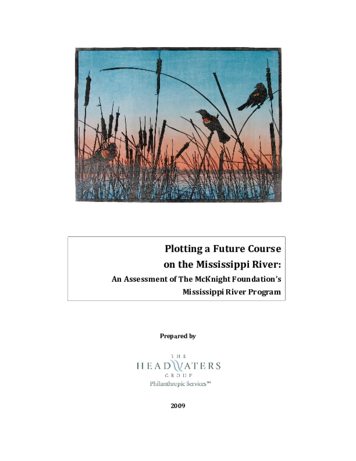 Plotting a Future Course on the Mississippi River: An Assessment of The McKnight Foundation's Mississippi River Program