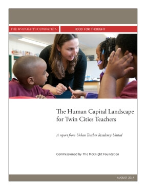 Food for Thought: Human Capital Landscape for Twin Cities Teachers