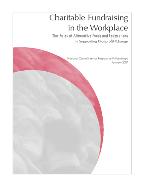 Charitable Fundraising in the Workplace: The Roles of Alternative Workplace Funds and Federations in Supporting Nonprofit Change