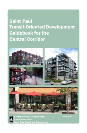 St. Paul Transit-Oriented Development Guidebook for the Central Corridor
