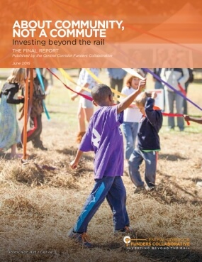 About Community, Not a Commute: Investing Beyond the Rail
