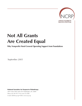 Not All Grants Are Created Equal: Why Nonprofits Need General Operating Support from Foundations