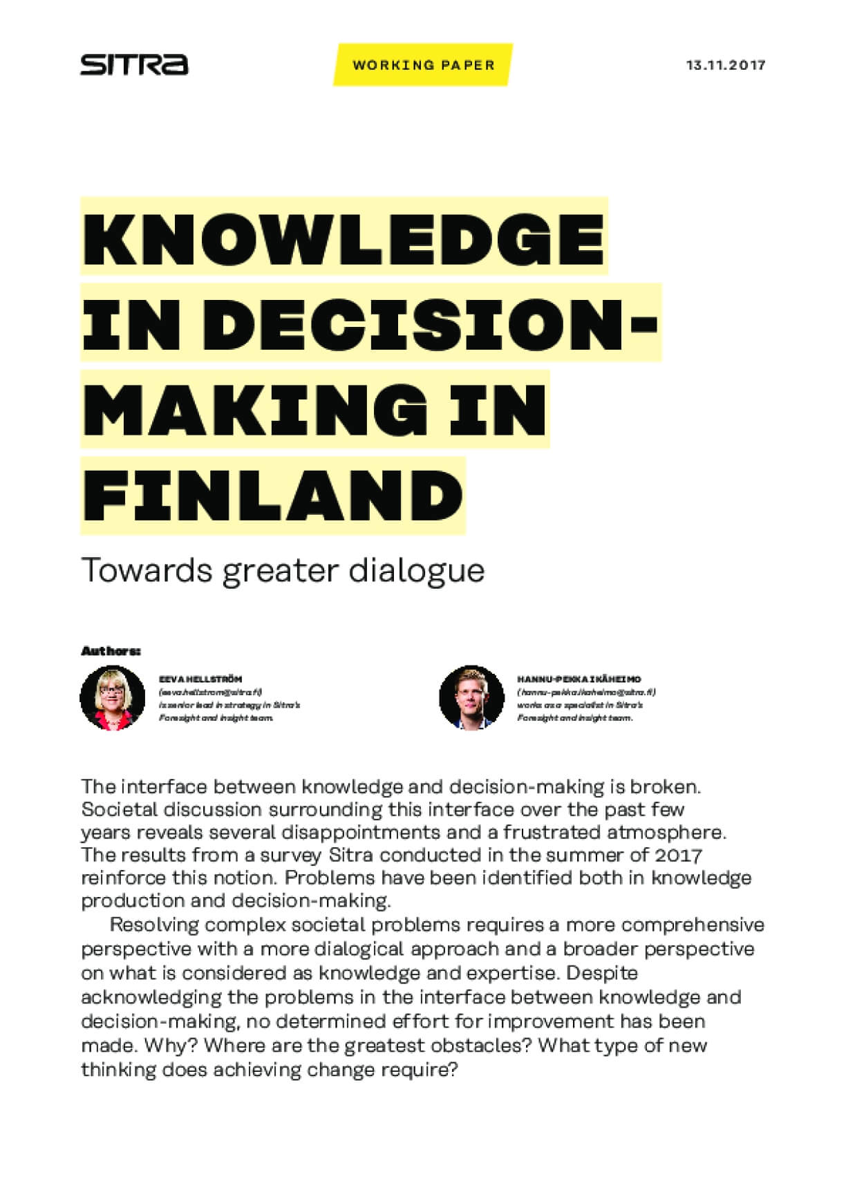 Knowledge in Decisionmaking in Finland - Towards geater dialogue