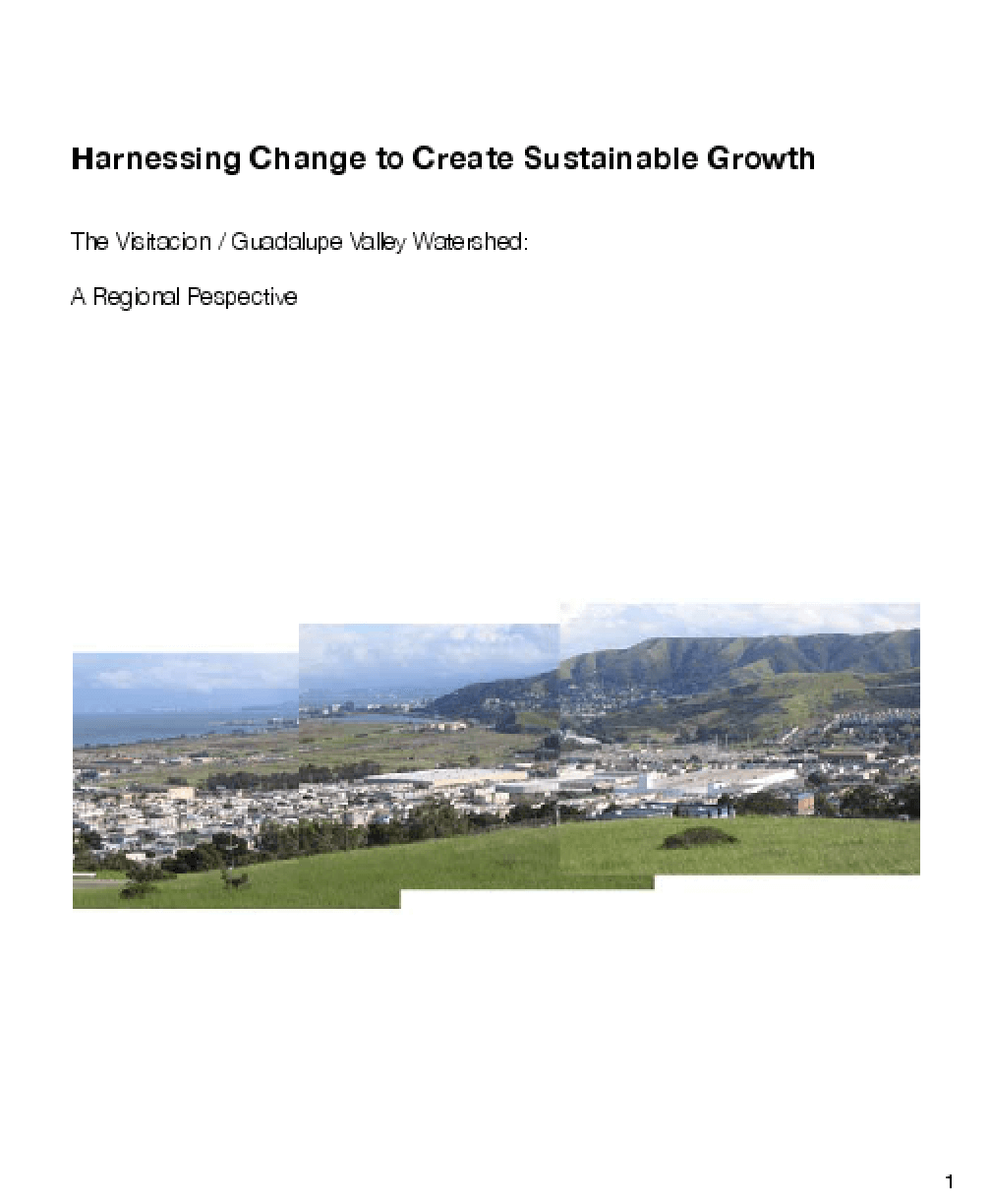 Harnessing Change to Create Sustainable Growth; The Visitacion/ Guadalupe Valley