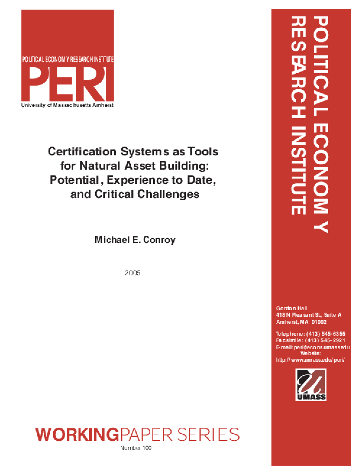 Certification Systems as Tools for Natural Asset Building: Potential, Experiences to Date, and Critical Challenges