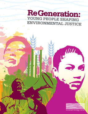 ReGeneration: Young People Shaping the Environmental Justice Movement