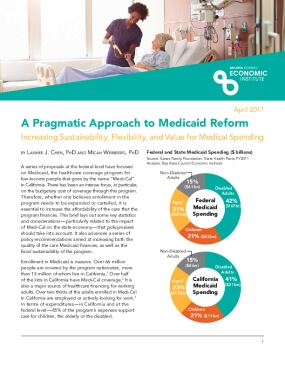 A Pragmatic Approach to Medicaid Reform: Increasing Sustainability, Flexibility, and Value for Medical Spending