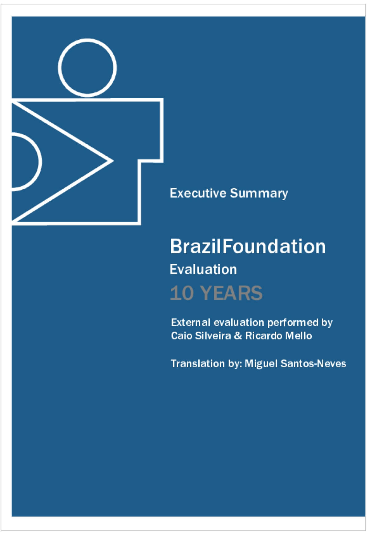 Brazil Foundation 10 Years